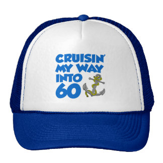 Cruisin' My Way Into 60 Trucker Hat
