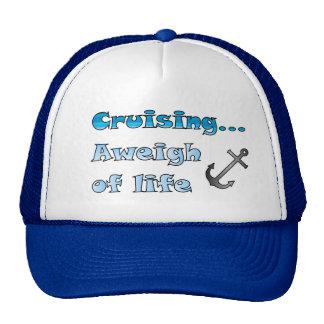 Cruising... Aweigh of Life Trucker Hat