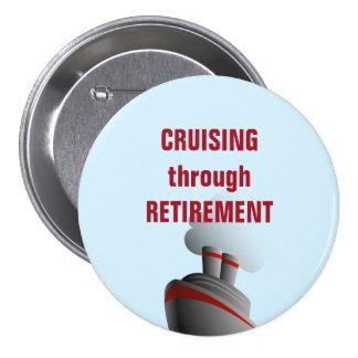 Cruising Through Retirement Blue 3 Inch Round Button