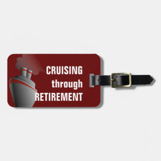 Cruising Through Retirement Dark Red Personalized Luggage Tag