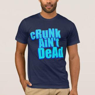 """""""cRuNk AiN't DeAd"""" t-shirt"""