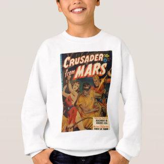 Crusader from Mars Sweatshirt