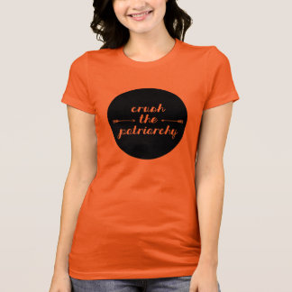 Crush the Patriarchy T-Shirt