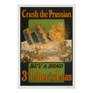 Crush the Prussian--Buy a bond--3rd Liberty Loan Poster