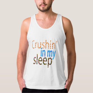 Crushin' in my sleep T-shirt