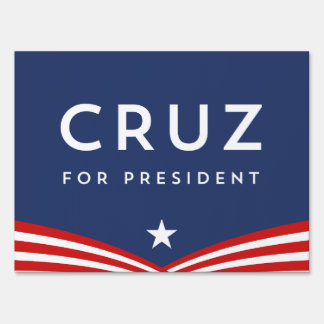 Cruz for President Sign