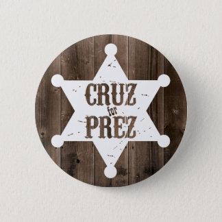 Cruz for Prez Star - Ted Cruz for President 2 Inch Round Button