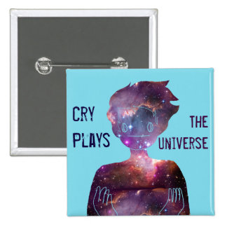 Cry Plays: The Universe 2 Inch Square Button