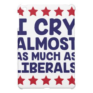 Crying Liberals iPad Mini Cover
