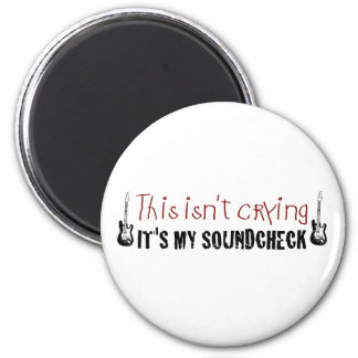 Crying sound check magnet