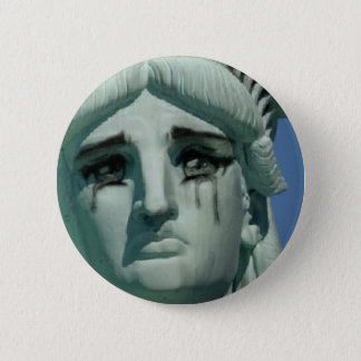 Crying Statue of Liberty 2 Inch Round Button
