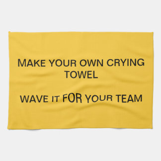 CRYING TOWELS