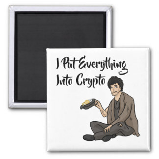 Crypto Currency Cautionary Tale Magnet