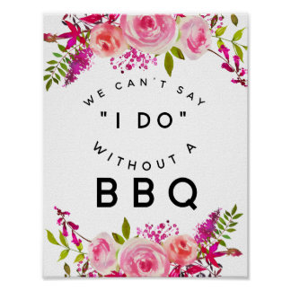 crystal wedding Pink  we cant say I do with BBQ Poster