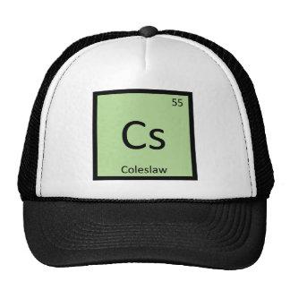 Cs - Coleslaw Chemistry Periodic Table Symbol Trucker Hat