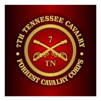 CSC -7th Tennessee Cavalry Poster