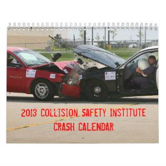 CSI 2013 Crash Calendar