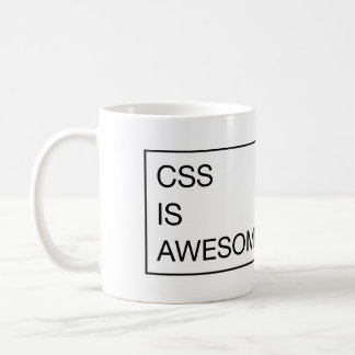 CSS *is* awesome. Coffee Mug