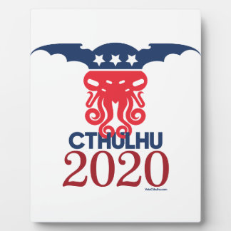 Cthulhu for President 2020 Plaque