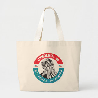 Cthulhu for President in '20 Large Tote Bag