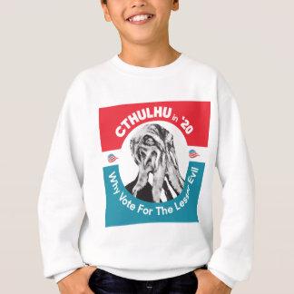 Cthulhu for President in '20 Sweatshirt