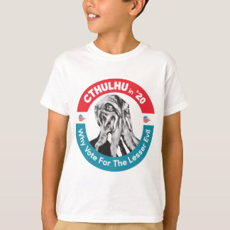 Cthulhu for President in '20 T-Shirt