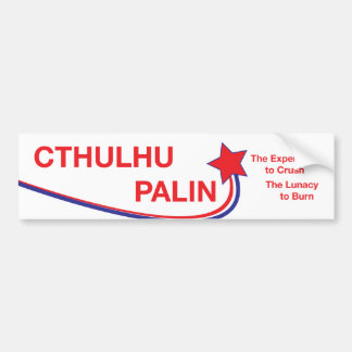 Cthulhu/Palin Campaign Sticker Bumper Sticker