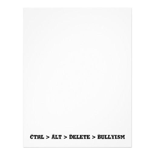 Ctrl > Alt > Delete > Bullyism - Anti Bully Full Color Flyer