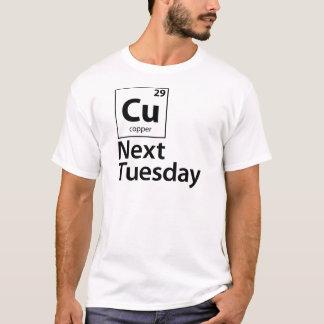 CU Next Tuesday T-Shirt