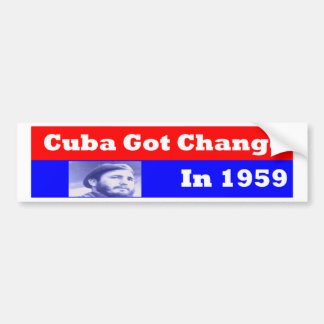 Cuba Got CChange in 1959 Bumper Sticker