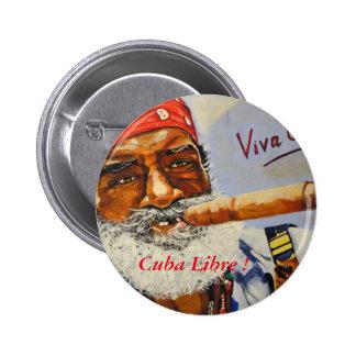 Cuba Libre ! 2 Inch Round Button