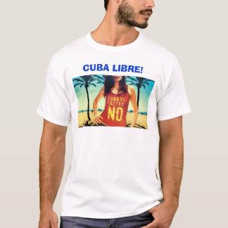 Cuba Libre! T-Shirt