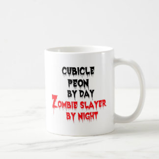 Cubicle Peon by Day Zombie Slayer by Night Coffee Mug