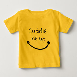 Cuddle Me Up Baby T-Shirt