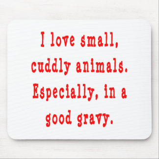 Cuddly Animals Good Gravy Mouse Pad