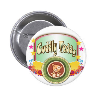 Cuddly Teddy Pinback Buttons
