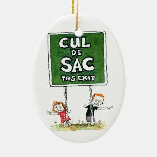 Cul de Sac: This Exit ornament