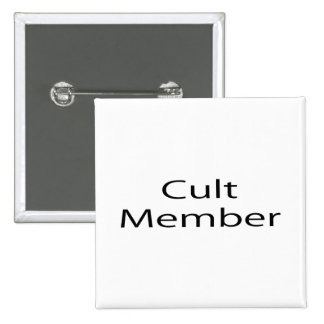 Cult Member 2 Inch Square Button