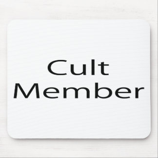 Cult Member Mouse Pad