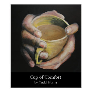 Cup of Comfort Poster