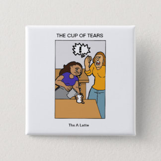 cup of tears 2 inch square button