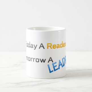 cup today a reader tomorrow a leader