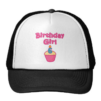 Cupcake Birthday Girl 6 Trucker Hats