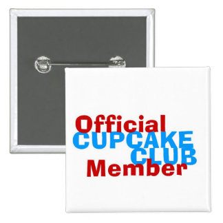 Cupcake Club Official Member 2 Inch Square Button