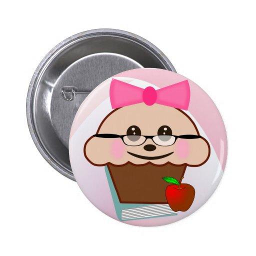 Cupcake For Teacher Pinback Button