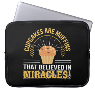 Cupcakes Are Muffins Believed Miracles Laptop Sleeve