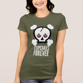 Cupcakes Forever! T-Shirt