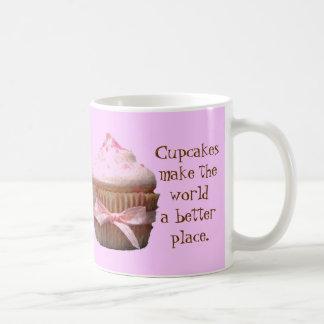 Cupcakes make the world a better place. Mug