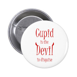 Cupid is the devil. Anti-Valentine t-shirts & more 2 Inch Round Button