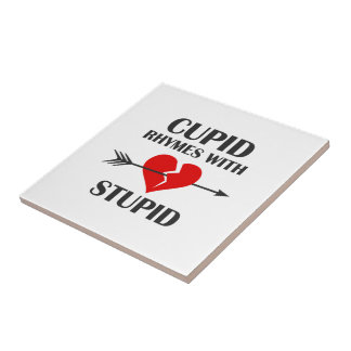 Cupid Rhymes With Stupid Valentines Day Tile